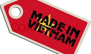 Quy định Made in Vietnam: Vẫn còn nhiều bất cập