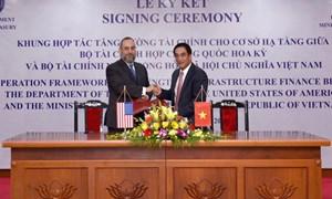 Bộ Tài chính Việt Nam và Hoa Kỳ ký kết khung hợp tác tăng cường tài chính cho cơ sở hạ tầng