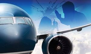 Phạt đến 5 triệu đồng đối với hành vi đe dọa, lăng mạ nhân viên hàng không