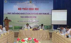 Nam Trung Bộ: Còn ít mô hình sản xuất nông nghiệp xanh