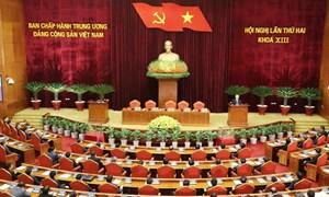 Ban Chấp hành Trung ương thông qua Nghị quyết Hội nghị Trung ương Đảng lần 2, khóa XIII