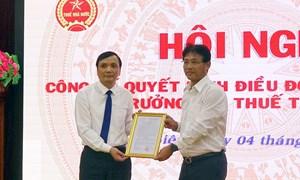 Tổng cục Thuế bổ nhiệm Cục trưởng Cục Thuế Điện Biên và Cục trưởng Cục Thuế Sơn La