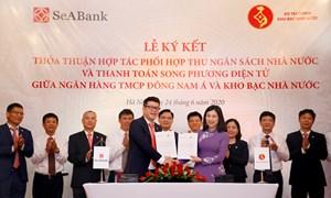 Kho bạc Nhà nước và SeABank phối hợp thu ngân sách và thanh toán song phương điện tử