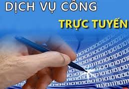 Dịch vụ công trực tuyến: Vì lợi ích của người dân và doanh nghiệp