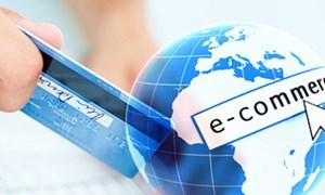 Sớm hoàn thiện cơ chế, chính sách liên quan đến hoạt động thương mại điện tử