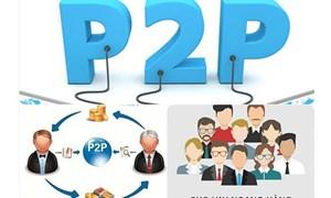 Cấp bách khung pháp lý cho P2P