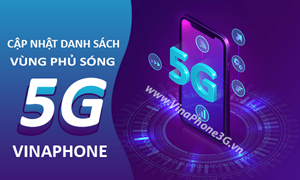 Tháng 12/2020, Hà Nội và TP. Hồ Chí Minh sẽ có sóng VinaPhone 5G