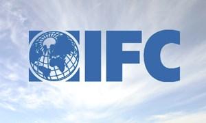 Thu hút vốn từ IFC: Liệu có phải là rẻ?