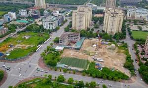 55 dự án chậm tiến độ tại Hà Nội sẽ bị thu hồi trong tháng 9