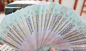 Dự thảo Nghị định thanh toán bằng tiền mặt: Chặn được rửa tiền, trốn thuế?