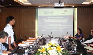 """BIDV và PWC Việt Nam khởi động triển khai dự án """"Tư vấn đánh giá chuyển đổi hệ thống công nghệ thông tin tại BIDV"""""""