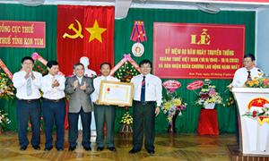 Cục Thuế Kon Tum đón nhận huân chương lao động hạng nhất