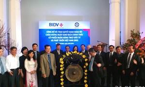 Hơn 2,8 tỷ cổ phiếu BIDV chính thức chào sàn HOSE