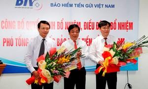 Bảo hiểm tiền gửi Việt Nam bổ nhiệm 2 Phó Tổng giám đốc