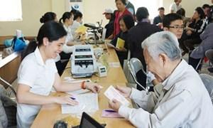 8 nhóm đối tượng được đề xuất tăng 15% mức lương hưu, trợ cấp từ 01/01/2022