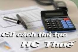 Cải cách sâu rộng thủ tục hành chính thuế