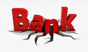Phá sản ngân hàng: Đèn xanh đã bật…