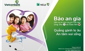 Bảo An Gia của Vietcombank: Đẩy lùi nỗi lo bệnh tật