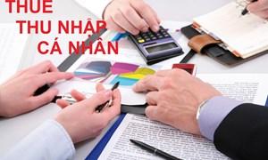 Những lưu ý quan trọng cho người nộp thuế thu nhập cá nhân
