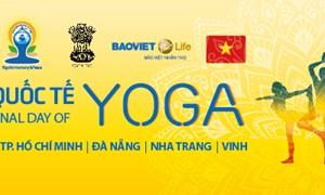 Bảo Việt Nhân thọ đồng hành cùng Ngày hội Quốc tế Yoga lần thứ hai tại Việt Nam