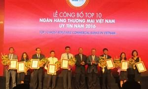 10 ngân hàng thương mại Việt Nam được vinh danh năm 2016