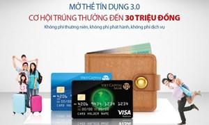 Mở thẻ tín dụng Viet Capital Visa sẽ được nhận 30 triệu đồng
