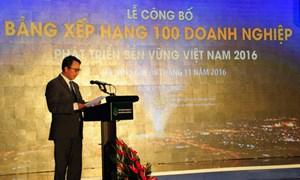 Công bố Bảng xếp hạng 100 doanh nghiệp bền vững Việt Nam năm 2016