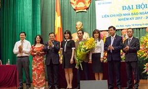 Đại hội Liên chi hội Nhà báo ngành Tài chính nhiệm kỳ 2017-2022 thành công tốt đẹp