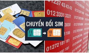 Thuê bao 11 số sẽ chính thức đổi thành 10 số từ 15/9/2018
