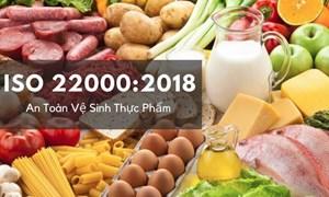 Doanh nghiệp tiết giảm được chi phí và thời gian nhờ áp dụng tiêu chuẩn ISO 22000