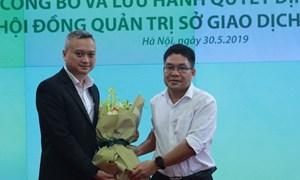 Bổ nhiệm thêm thành viên Hội đồng Quản trị Sở Giao dịch Chứng khoán Hà Nội