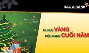BAC A BANK dành nhiều ưu đãi cho chủ thẻ nhân dịp Giáng sinh và năm mới 2013