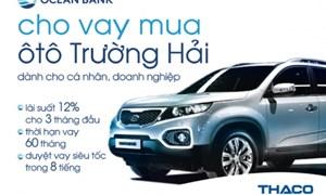 OceanBank ưu đãi cho khách hàng mua xe ô tô Trường Hải