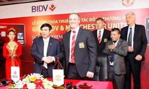 BIDV ký kết thỏa thuận hợp tác đồng thương hiệu với Câu lạc bộ bóng đá Manchester United