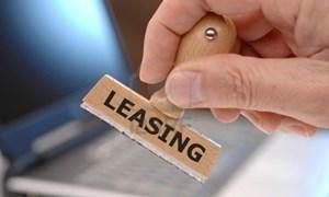 Siết điều kiện hoạt động công ty cho thuê tài chính