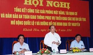 Tổng kết công tác giải phóng mặt bằng Quốc lộ 1 và Đường Hồ Chí Minh đoạn qua Tây Nguyên