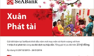 SeABank khuyến mại lớn dành cho khách hàng gửi tiết kiệm