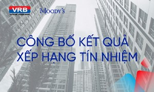 VRB được Moody's đánh giá có triển vọng ổn định
