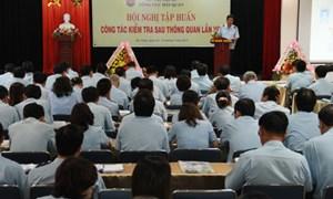 Nâng cao năng lực kiểm tra sau thông quan cho CBCC ngành Hải quan