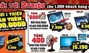 Ưu đãi 2 triệu đồng cho 1.000 khách hàng đầu tiên mua laptop