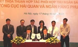 Tổng cục Hải quan và Ngân hàng Phương Đông ký kết thỏa thuận phối hợp thu NSNN