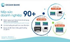 """OceanBank triển khai """"Tiếp sức DN 90+"""""""