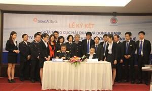 Đông Á Bank phối hợp thu ngân sách với ngành Hải quan