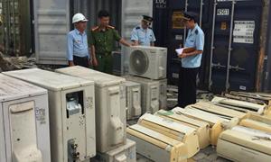 Bắt cả nghìn bộ máy lạnh cũ nhập khẩu tại cảng Cái Mép