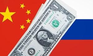 Nga và Trung Quốc đang quyết thành lập liên minh tài chính như thế nào?