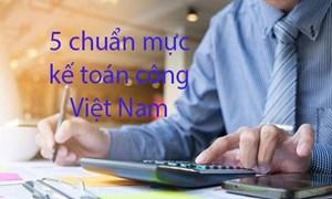 Công bố 5 chuẩn mực kế toán công Việt Nam