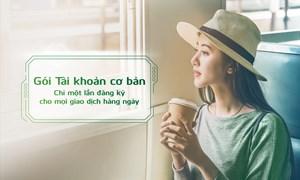 Vietcombank ra mắt 02 Gói Tài khoản mới, khách hàng chỉ cần đăng ký một lần cho mọi nhu cầu giao dịch
