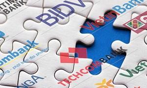 Tái cơ cấu ngân hàng: Chạy nước rút