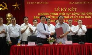 Ký kết chương trình phối hợp công tác giữa Ban Kinh tế Trung ương và Ủy ban Dân tộc