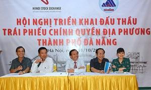 Ngày 9/10/2014, lần đầu Đà Nẵng sẽ đấu thầu phát hành trái phiếu chính quyền địa phương